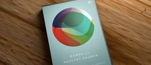 Marks of Healthy Church